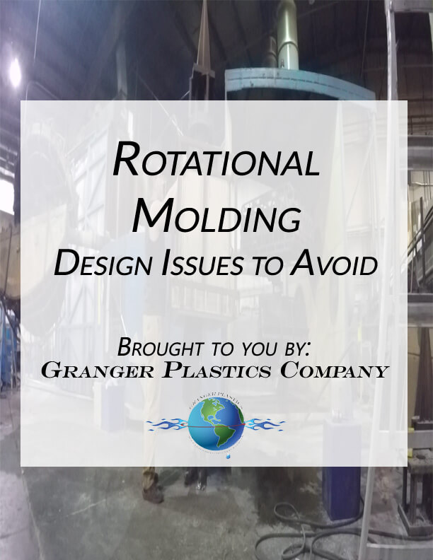 Rotational Molding Design Issues, Rotomolding Design Tips, Rotational Molding, Rotomoulding Design Issues to Avoid